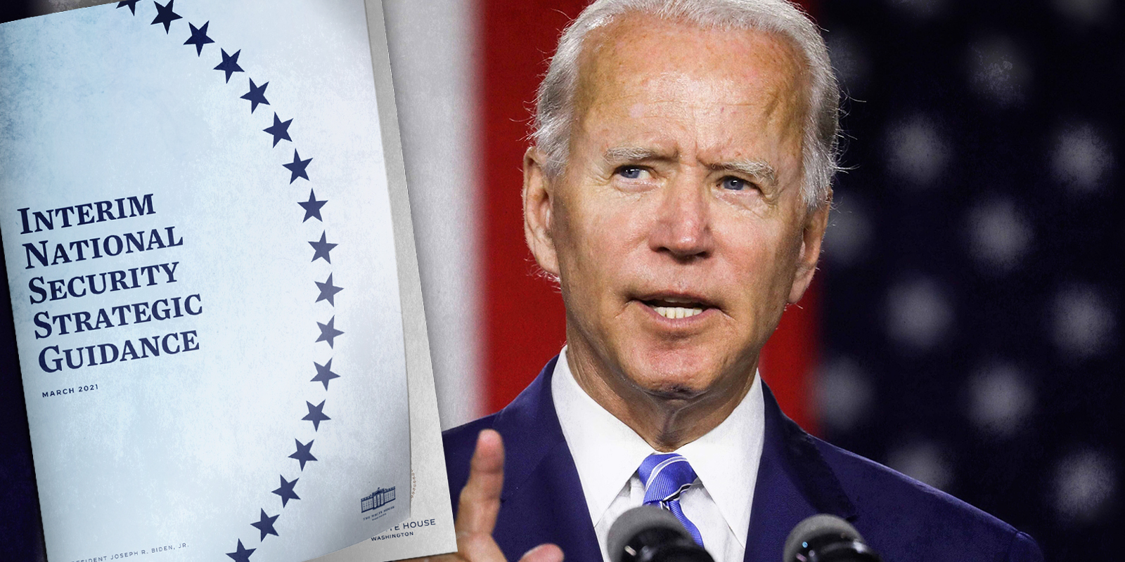 President Joe Biden and his national security guidance document.